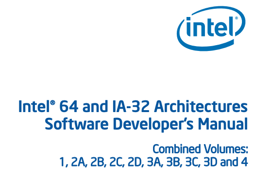 Intel® 64 and IA-32 Architectures Software Developer's Manual Combined Volumes: 1, 2A, 2B, 2C, 2D, 3A, 3B, 3C, 3D and 4